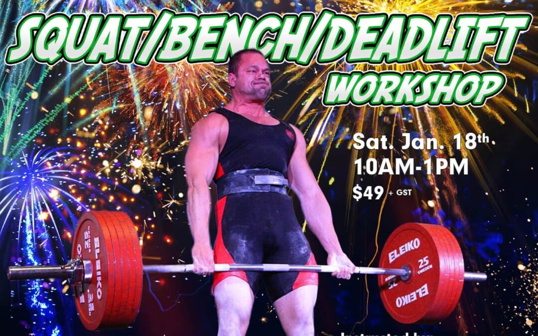 Squat/Bench/Deadlift Workshop